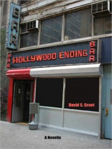 Hollywood Ending - David S. Grant