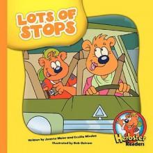 Lots of Stops - Joanne Meier, Cecilia Minden, Bob Ostrom