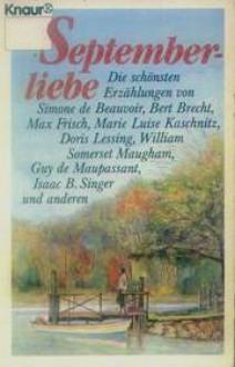 Septemberliebe. Die schönsten Erzählungen - Matthias Wolf