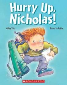 Hurry Up, Nicholas! - Gilles Tibo, Bruno St Aubin