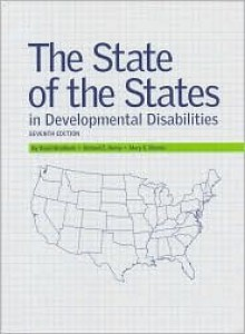 State Of The States In Developmental Disabilities - David Braddock, Richard Hemp, Mary Kay Rizzolo
