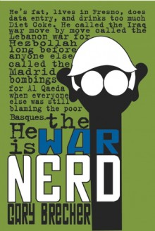 The War Nerd - Gary Brecher
