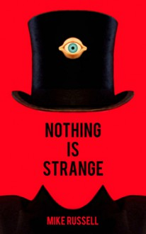 Nothing Is Strange - Mike Russell