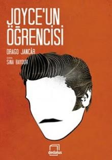 Joyce'un öğrencisi - Drago Jančar