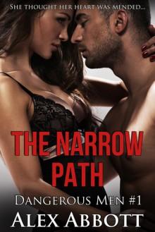 The Narrow Path - Alex Abbott