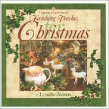 Thimbleberries Finishing Touches for Christmas - Lynette Jensen