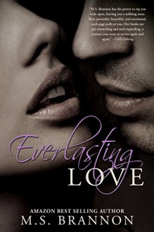 Everlasting Love (Sulfur Heights Book 6) - M.S. Brannon
