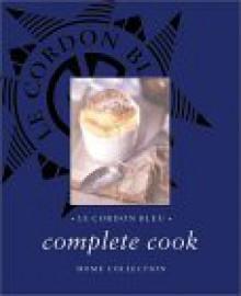 Le Cordon Bleu Complete Cook Home Collection - Le Cordon Bleu Magazine, Thunder Bay Press