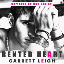 Rented Heart - Dan Calley,Garrett Leigh