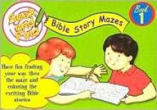 Seek and Find Bible Mazes: Seek and Find Bible Story Mazes - Martin Pierce