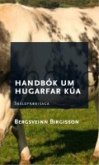 Handbók um hugarfar kúa - Bergsveinn Birgisson