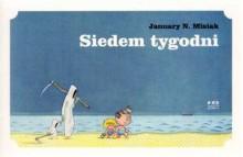 Siedem Tygodni - January N. Misiak
