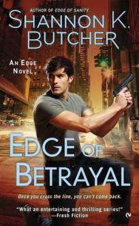 Edge of Betrayal - Shannon K. Butcher