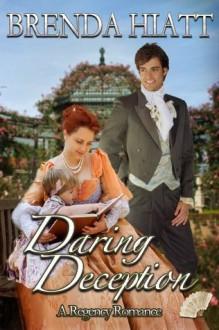 Daring Deception - Brenda Hiatt
