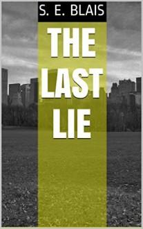 The Last Lie - S. Blaise