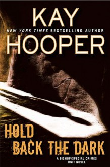 Hold Back the Dark - Kay Hooper