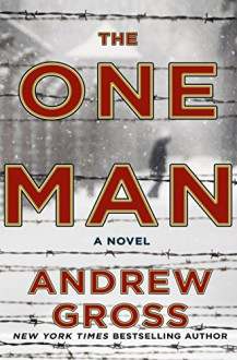 The One Man: A Novel - Andrew Gross