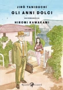 Gli anni dolci, # 2 - Jirō Taniguchi, Hiromi Kawakami