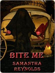 Bite Me - Samantha Reynolds