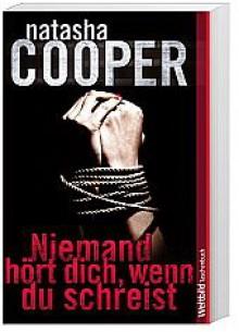 Niemand hoert dich, wenn du schreist - Natasha Cooper