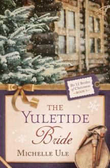 The Yuletide Bride - Michelle Reid
