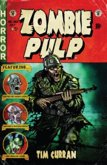 Zombie Pulp - Tim Curran