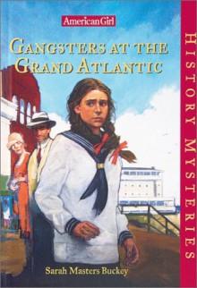 Gangsters at the Grand Atlantic - Sarah Masters Buckey