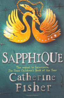 Sapphique - Catherine Fisher