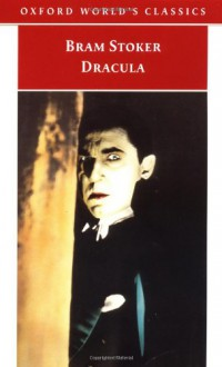 Dracula (Oxford World's Classics) - Bram Stoker