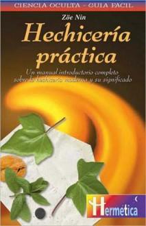 Hechiceria Practica - Zoe Nin