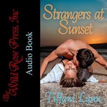 Strangers at Sunset - Jack Leonard, Tiffani Lynn