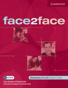 Face2face Elementary Teacher's Book - Chris Redston