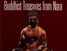 Buddhist Treasures from Nara - Michael R. Cunningham, John M. Rosenfield