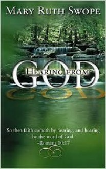 Hearing from God - Mary Ruth Swope
