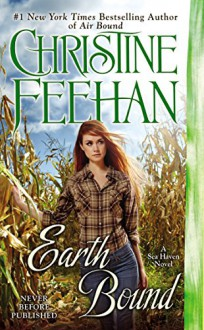 Earth Bound (A Sea Haven Novel) - Christine Feehan