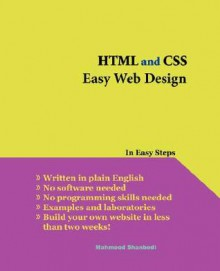HTML and CSS Easy Web Design - Mahmood Shanbedi