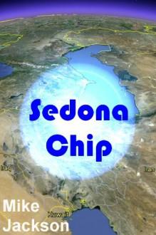 Sedona Chip (Janitors Book 9) - Mike Jackson