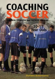 Coaching Soccer 10-15 Years Olds - Stefano Bonaccorso