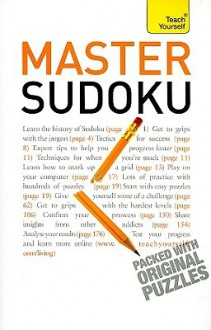 Win At Sudoku: A Teach Yourself Guide (Teach Yourself: Games/Hobbies/Sports) - James Pitts