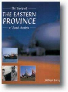 The Story of the Eastern Province - William Facey