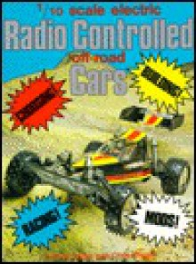 1/10 Scale Electric Radio Controlled Off-Road Cars (Foulis Motoring Book) - Chris Green, Deryck Green