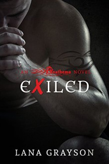 Exiled (Anathema Book 2) - Lana Grayson