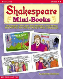 Shakespeare Mini-books - Jeannette Sanderson, Sanderson