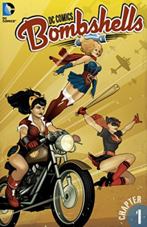 DC Bombshells #1 - Marguerite Sauvage,Marguerite Bennett