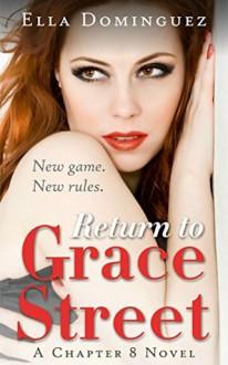 Return to Grace Street - Ella Dominguez