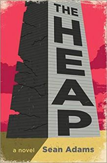 The Heap - Sean Adams