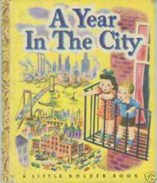 A Year in the City (Little Golden Book) - Tibor Gergely