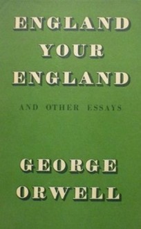 England Your England - T. R. Fyvel, George Orwell