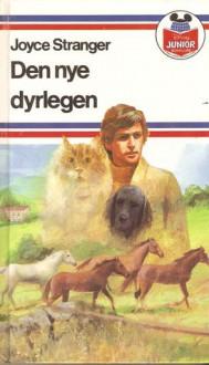Den nye dyrlegen - Joyce Stranger, Venke Agnes Engh
