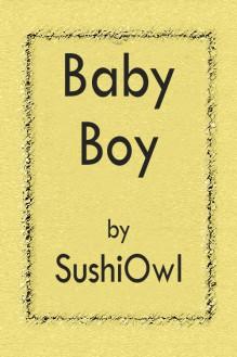Baby Boy - SushiOwl